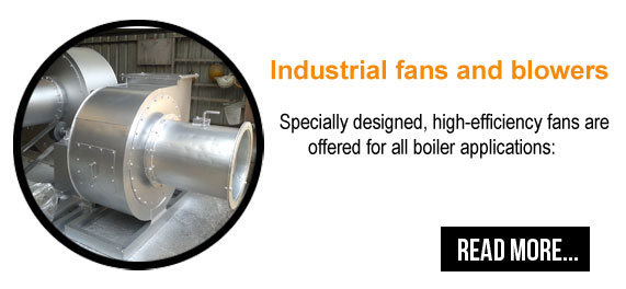 Industrial Fans And Blowers : Industrial steam boilers manufacturers exporters and
