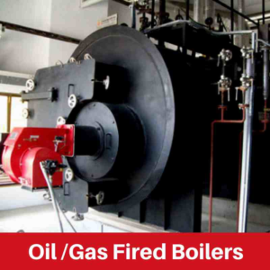 Oil /Gas Fired Boilers