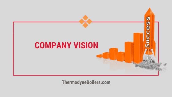 Thermodyne Boilers Company Vision